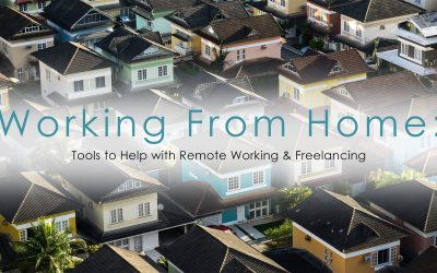 WFH: Tools to Help with Remote Working & Freelancing